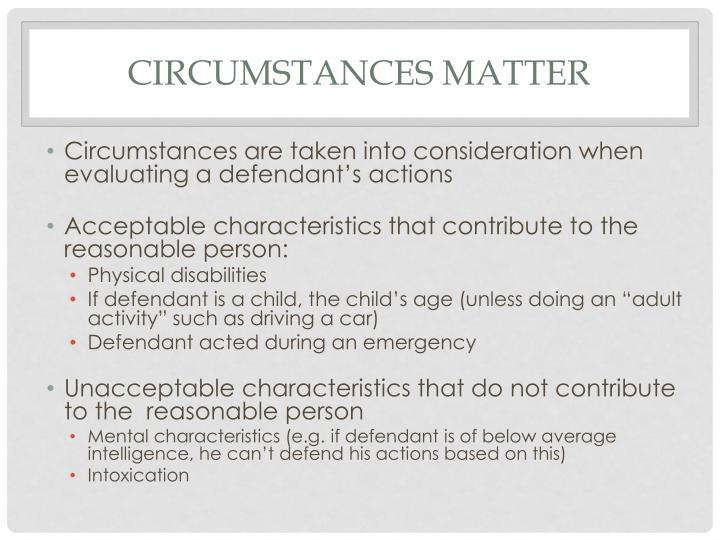 Circumstances Matter