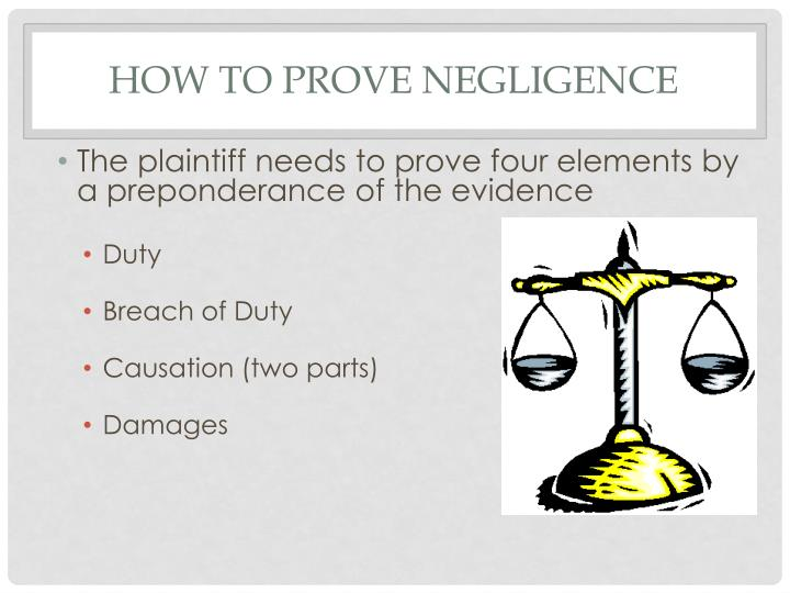How to Prove Negligence