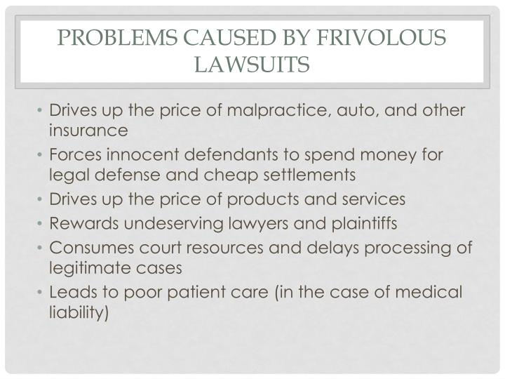 Problems Caused by Frivolous Lawsuits