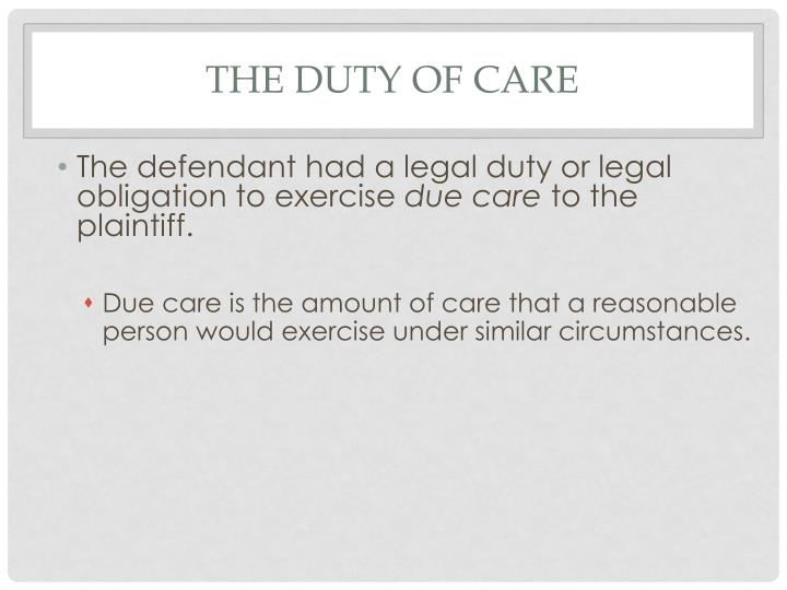 The Duty of Care