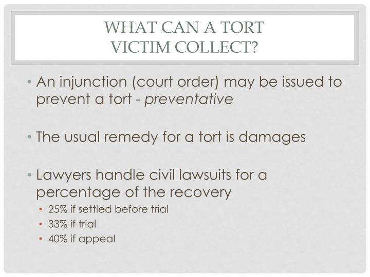WHAT CAN A TORT