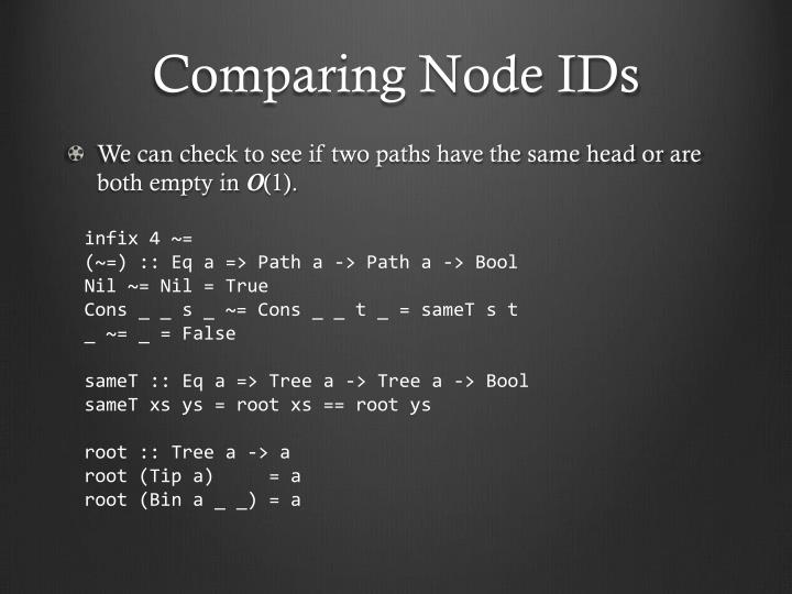 Comparing Node IDs