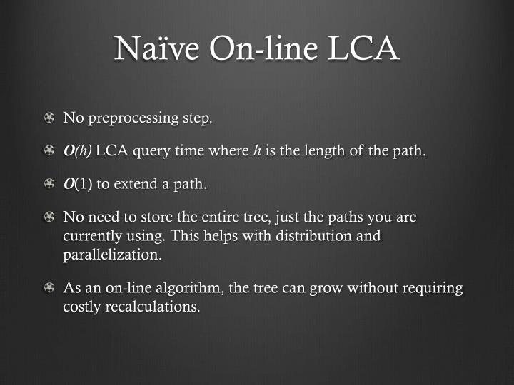Naïve On-line LCA