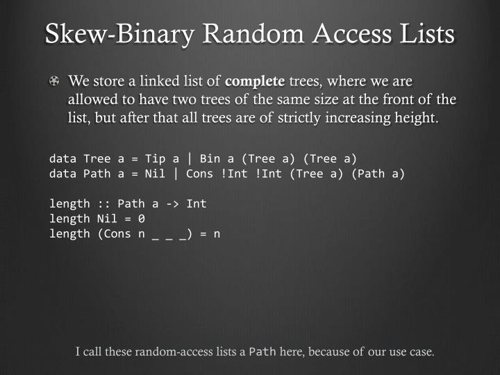 Skew-Binary Random Access Lists