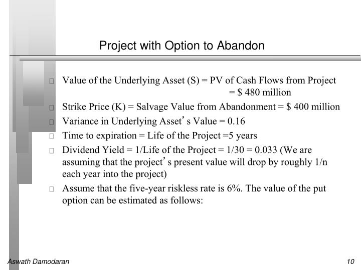 Project with Option to Abandon