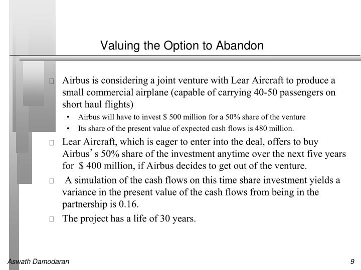 Valuing the Option to Abandon