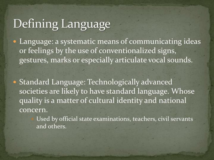 Defining Language