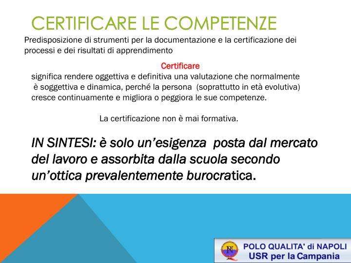 Predisposizione di strumenti per la documentazione e la certificazione dei processi e dei risultati di apprendimento