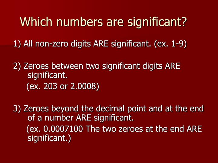 Which numbers are significant?
