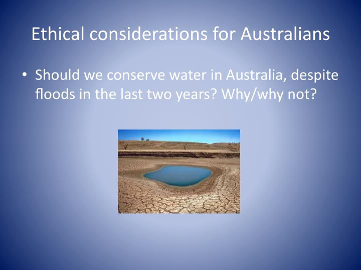 Ethical considerations for Australians