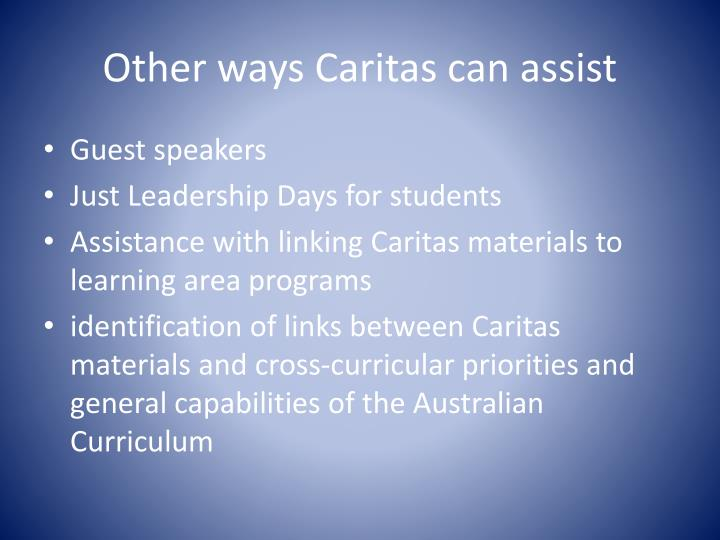 Other ways Caritas can assist