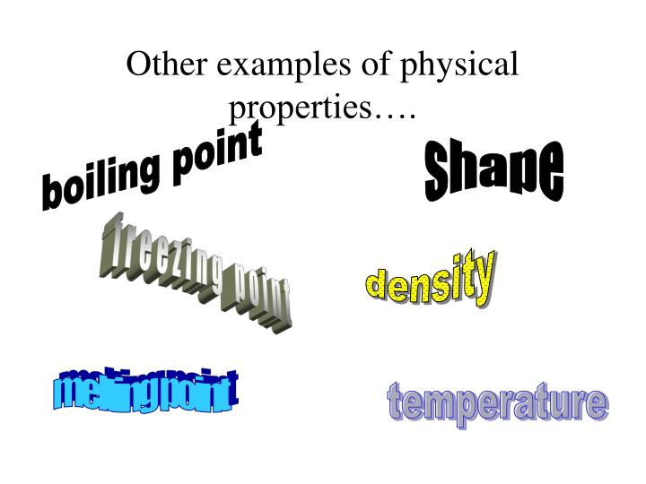 PPT - Pure Substances vs. Mixtures Physical and Chemical ... What Are Some Examples Of Physical Properties