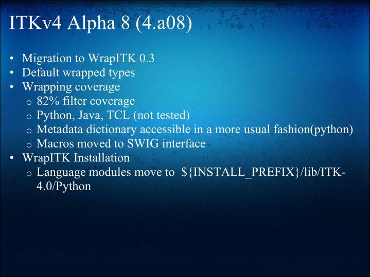 ITKv4 Alpha 8 (4.a08)