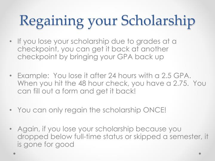 Regaining your Scholarship