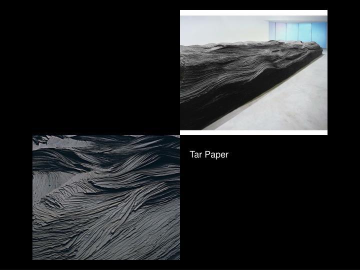 Tar Paper