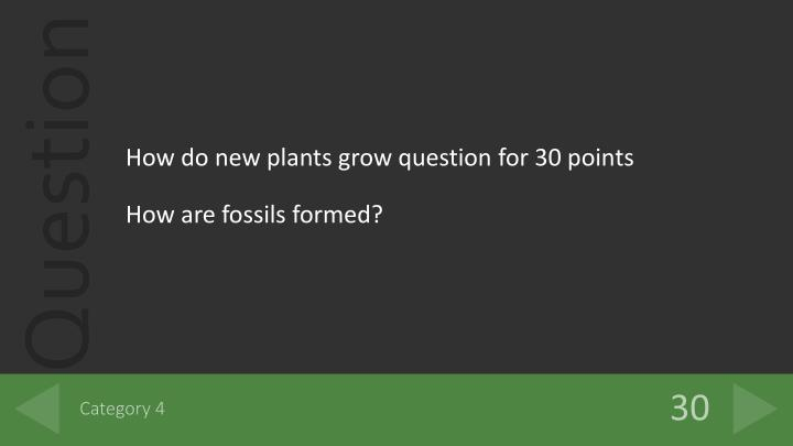 How do new plants grow question for 30 points