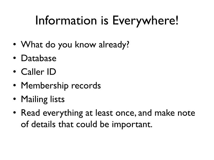 Information is Everywhere!