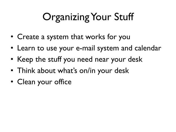 Organizing Your Stuff