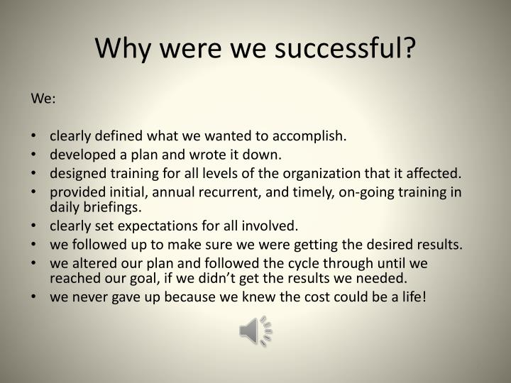 Why were we successful?