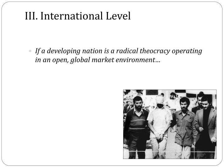 III. International Level