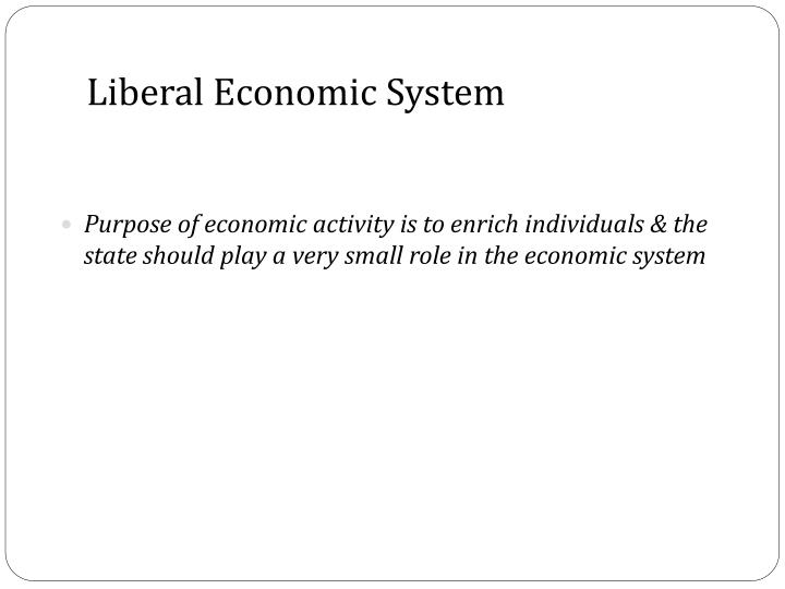 Liberal Economic System