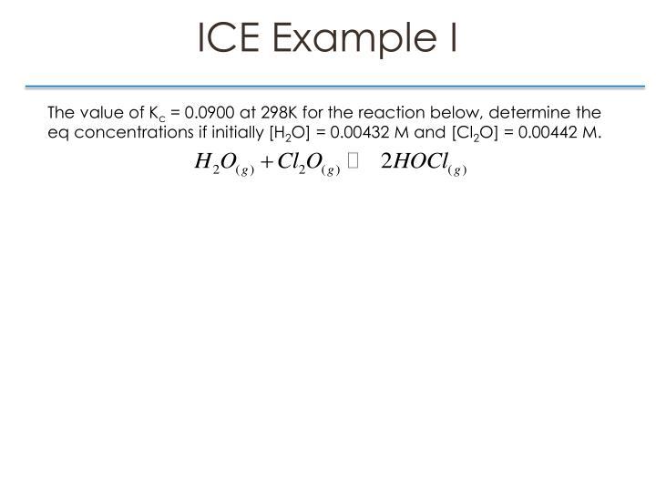 ICE Example I