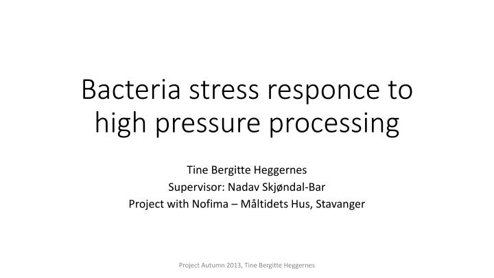 bacteria stress responce to high pressure processing