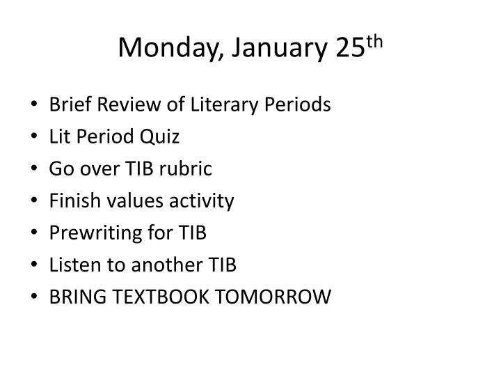 Monday january 25 th
