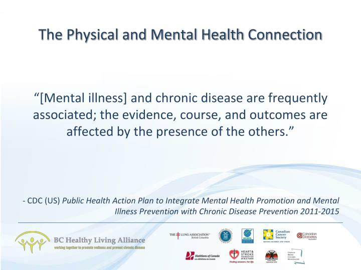 The Physical and Mental Health