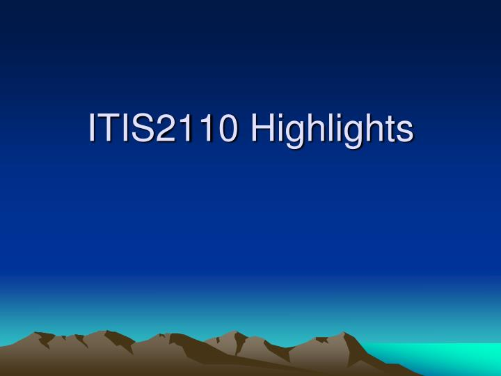 ITIS2110 Highlights
