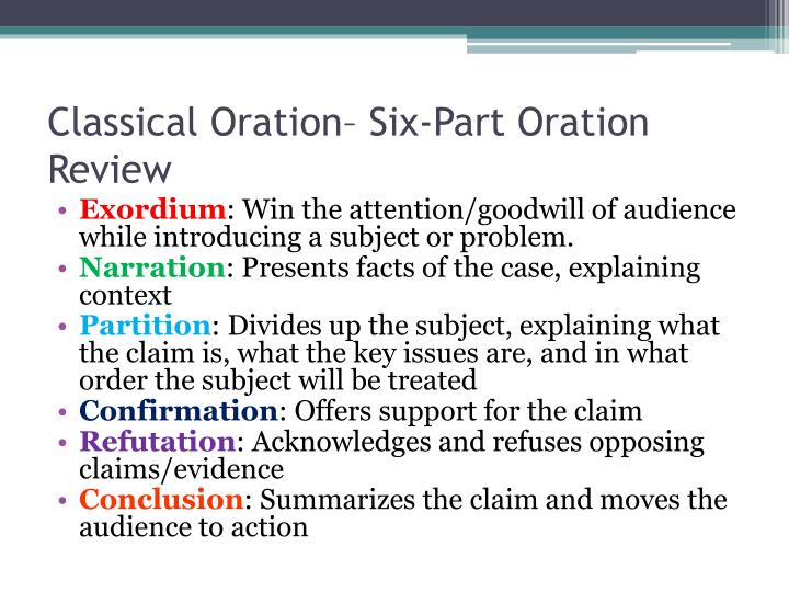Classical oration six part oration review