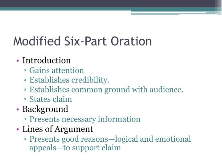 Modified Six-Part Oration
