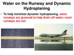water on the runway and dynamic hydroplaning1