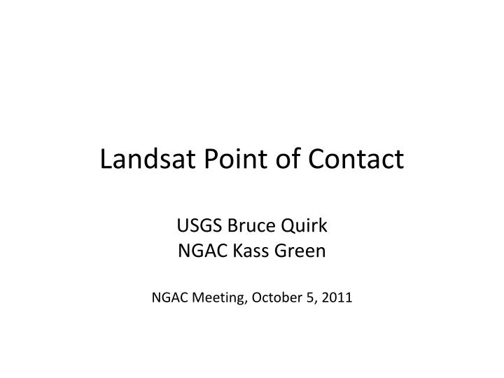 Landsat point of contact