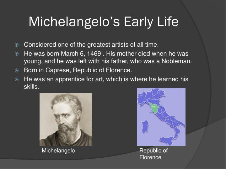 Michelangelo s early life