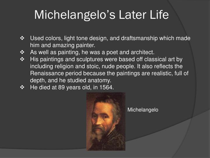 Michelangelo's Later Life
