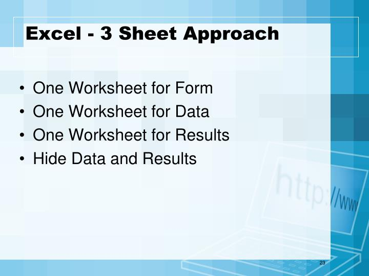Excel - 3 Sheet Approach