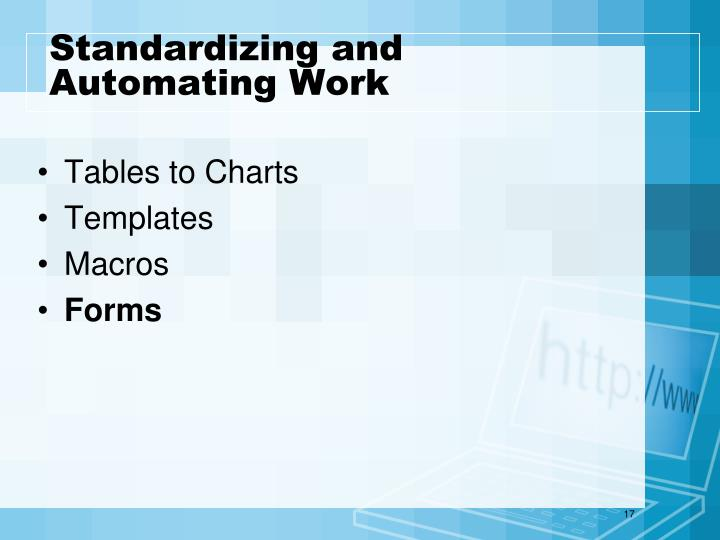 Standardizing and Automating Work