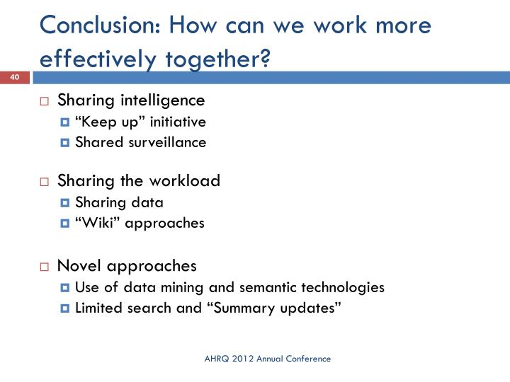 Conclusion: How can we work more effectively together?