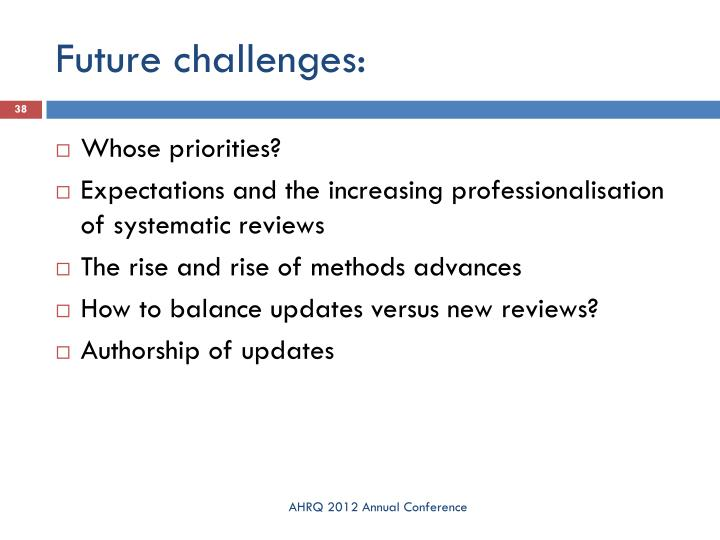 Future challenges: