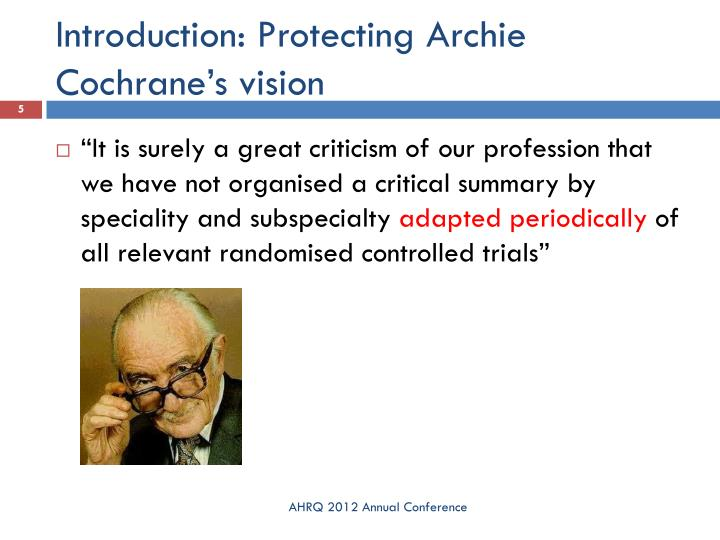 Introduction: Protecting Archie Cochrane's vision