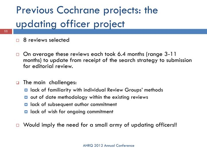 Previous Cochrane projects: the updating officer project