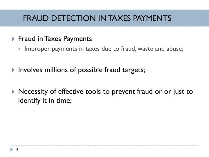 FRAUD DETECTION IN TAXES PAYMENTS