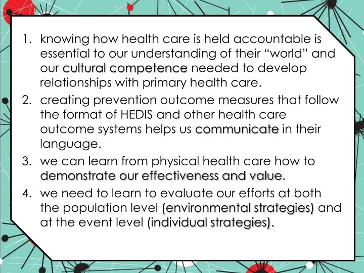 """knowing how health care is held accountable is essential to our understanding of their """"world"""" and our"""