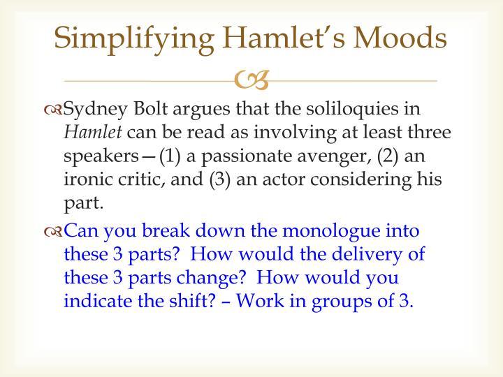 Simplifying Hamlet's Moods