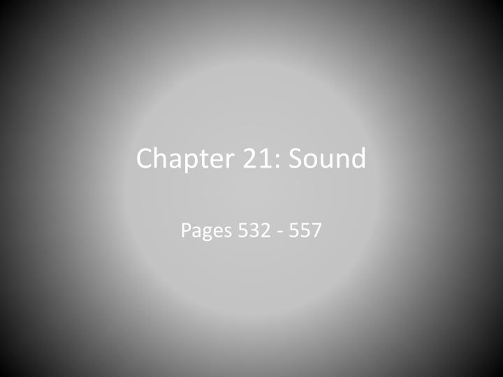Chapter 21: Sound