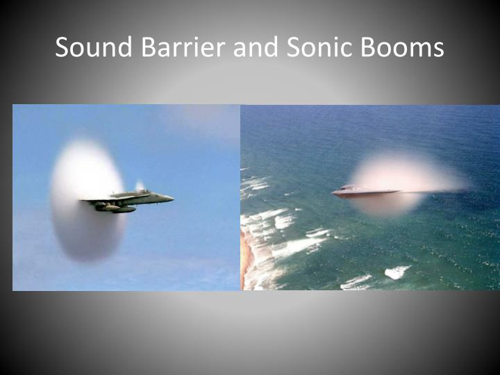 Sound Barrier and Sonic Booms