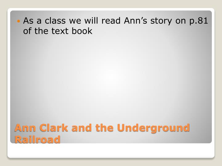 As a class we will read Ann's story on p.81 of