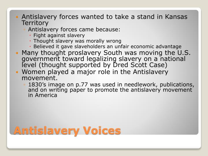 Antislavery forces wanted to take a stand in Kansas Territory