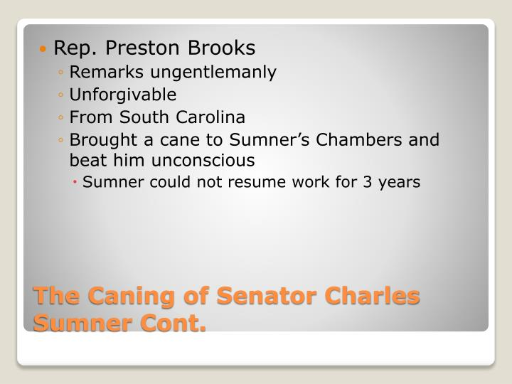 Rep. Preston Brooks